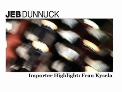 Jeb Dunnuck - Importer Highlight: Fran Kysela